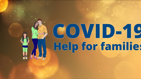 COVID-19: Help For Families