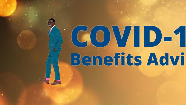 COVID-19: Benefits Advice