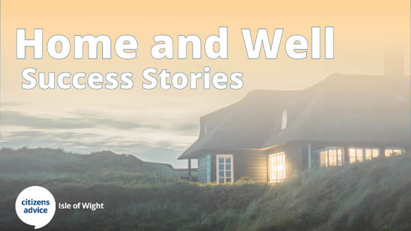 Home and Well Success Stories